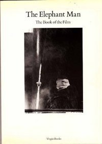 The Elephant Man: The Book of the Film