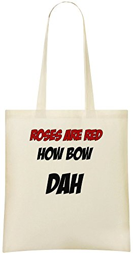Rosen sind rot wie Bow Dha - Roses Are Red How Bow Dha Custom Printed Shopping Grocery Tote Bag 100% Soft Cotton Eco-Friendly & Stylish Handbag For Everyday Use Custom Shoulder Bags -