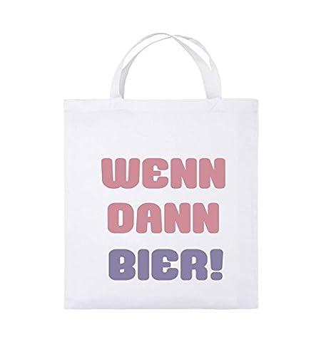 Comedy Bags - Wenn dann Bier! - Jutebeutel - kurze