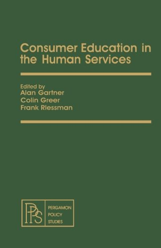 Consumer Education in the Human Services: Pergamon Policy Studies