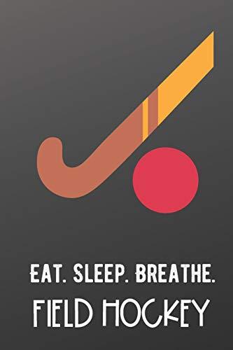 Zoom IMG-2 eat sleep breathe field hockey