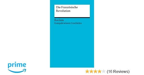 Die Französische Revolution Kompaktwissen Geschichte Reclams