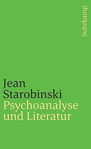 Psychoanalyse und Literatur: Aus dem Französischen von Eckhart Rohloff (suhrkamp taschenbuch, Band 1779)