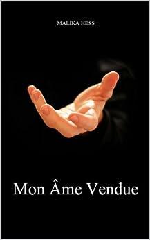Mon Âme Vendue par [Hess, Malika]