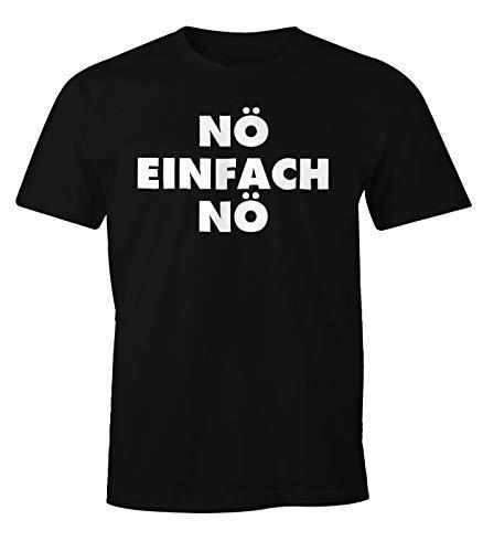 MoonWorks Lustiges Herren T-Shirt Nö einfach Nö Fun Spruch Shirt schwarz XL -
