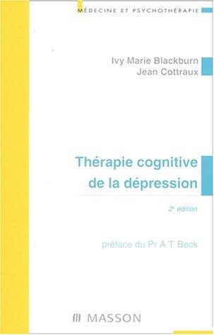 Thérapie cognitive de la depression par Blackburn Ivy Marie