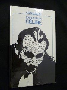 Catalogue de l'exposition Céline (Musée de l'Ancien Evêché de Lausanne, novembre 1977)