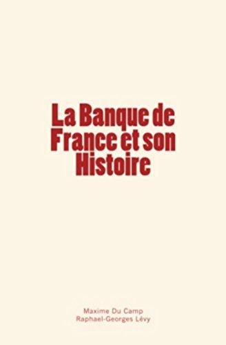 La Banque de France et son Histoire (French Edition)