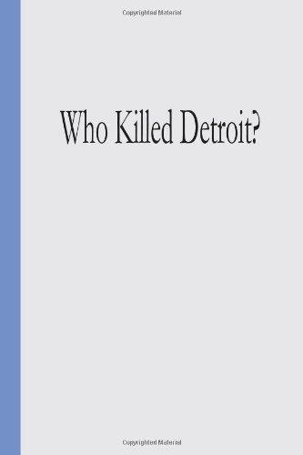 Who Killed Detroit?