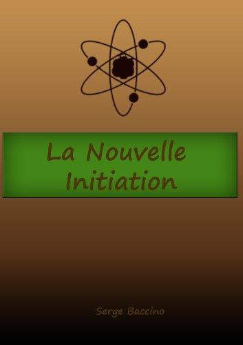 La Nouvelle Initiation par Serge Baccino