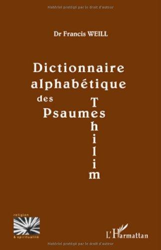 Dictionnaire Alphabetique (Psaumes) des Psaumes