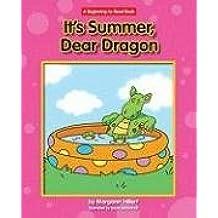 It's Summer, Dear Dragon (Beginning-To-Read - Dear Dragon (Library)) by Margaret Hillert (2009-08-01)