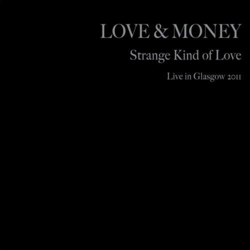 Strange Kind of Love (Live In ...