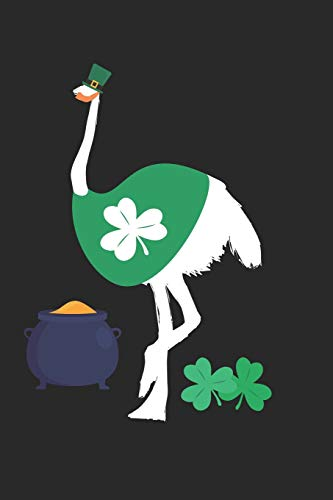 St. Patrick's Day Notebook - St. Patrick's Day Gift for Animal Lover - St. Patrick's Day Ostrich Journal - Ostrich Diary: Medium College-Ruled Journey Diary, 110 page, Lined, 6x9 (15.2 x 22.9 cm) - Medium Ostrich