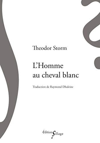 L'homme au cheval blanc par Theodor Storm