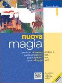 Nuova magia-Il mito e l'epica. Per la Scuola media: 1
