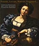 Französische Meisterwerke des 17. und 18. Jahrhunderts in deutschen Sammlungen