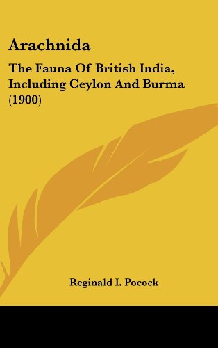 Arachnida: The Fauna of British India, Including Ceylon and Burma (1900)