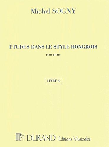 Etudes Dans Le Style Hongrois - Livre 4