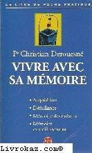 Vivre avec sa mémoire par P.-C. Derouesne