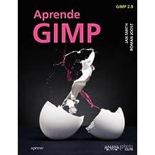 Aprende Gimp, 2012. .. , Jan Smith y Róman Joost