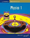 Physics 1 (Cambridge Advanced Sciences)