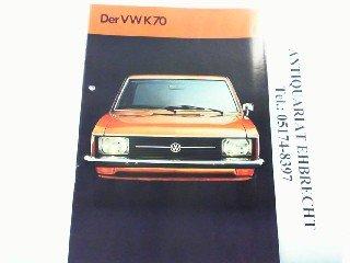 Der VW K70.