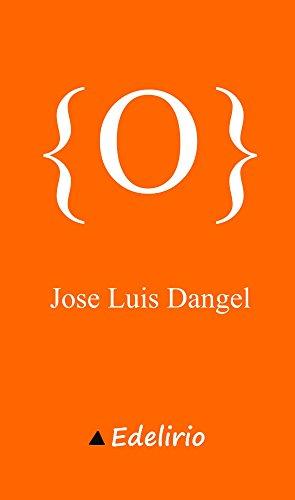 O por Jose Luis Dangel