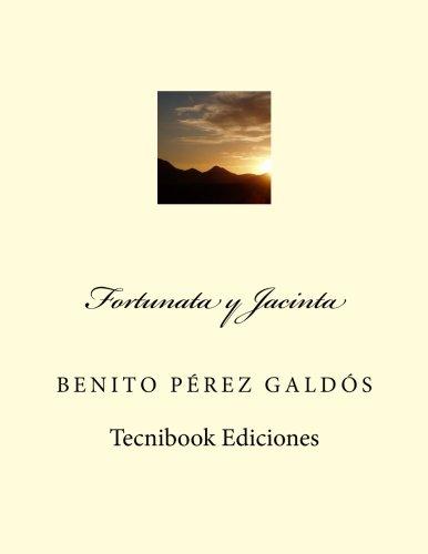 Fortunata y Jacinta por Benito Perez Galdos