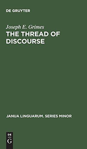 The Thread of Discourse (Janua Linguarum. Series Minor) por Joseph E. Grimes