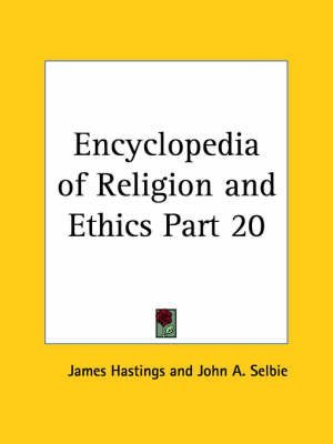 [Encyclopedia of Religion & Ethics (1908): v. 20] (By: James Hastings) [published: January, 2003] par James Hastings