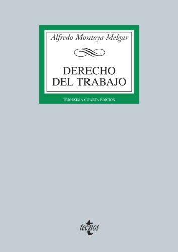 Derecho del Trabajo: Trigésimo cuarto (Derecho - Biblioteca Universitaria De Editorial Tecnos) por Editorial Tecnos S.A.