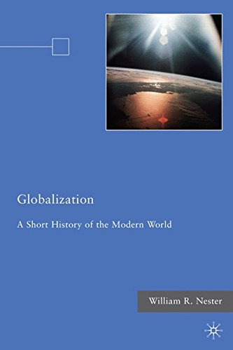 Globalization: A Short History of the Modern World