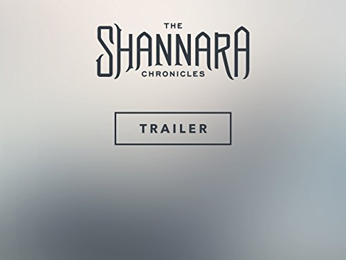 The Shannara Chronicles: Trailer
