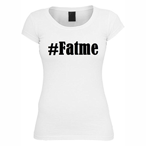 T-Shirt #Fatme Hashtag Raute für Damen Herren und Kinder ... in den Farben Schwarz und Weiss Weiß