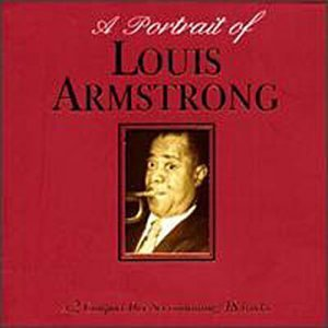 A Portrait Of by Louis Armstrong (1993-06-22)