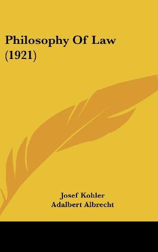 Philosophy of Law (1921)