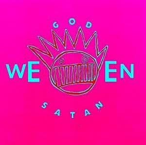 God Ween Satan-the Oneness