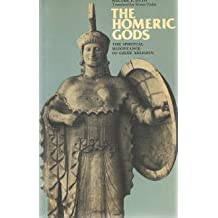 The Homeric Gods: Spiritual Significance of Greek Religion by Walter F. Otto (1979-03-01)