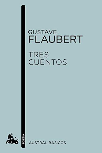 Tres cuentos por Gustave Flaubert