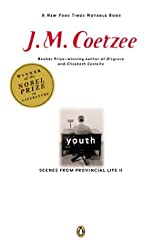 Youth: Scenes from Provincial Life II by J. M. Coetzee (2002-07-08)