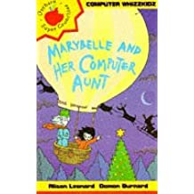 Marybelle And Her Computer Aunt (Computer Whizzkids)