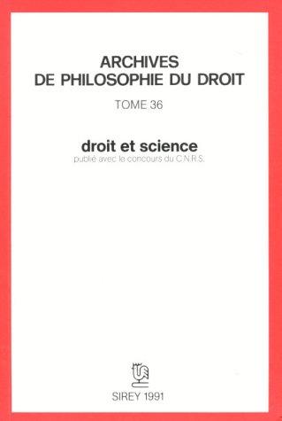 Droit et science: Archives de philosophie du droit