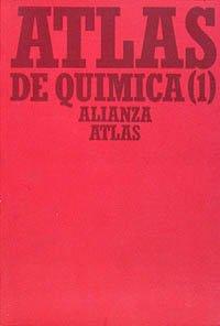 Atlas de química. 1. Química general e inorgánica (Alianza Atlas (Aat))