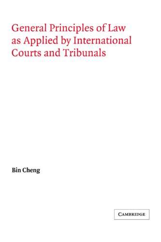 General Principles of Law as Applied by International Courts and Tribunals (Grotius Classic Reprint Series) por Bin Cheng