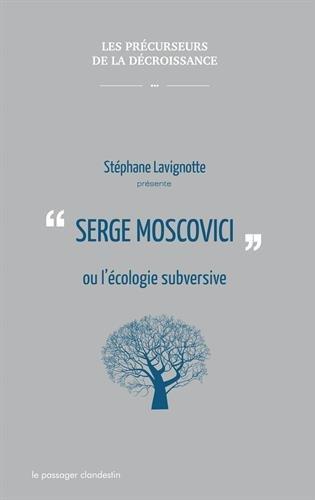 Serge Moscovici ou l'cologie subversive