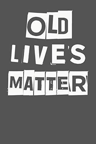 Old Lives Matter 40th 50th 60th 70th Birthday Gag Gift For Men Women Funny Party Decoration Present