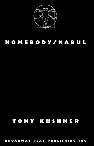 Homebody/Kabul por Professor Tony Kushner