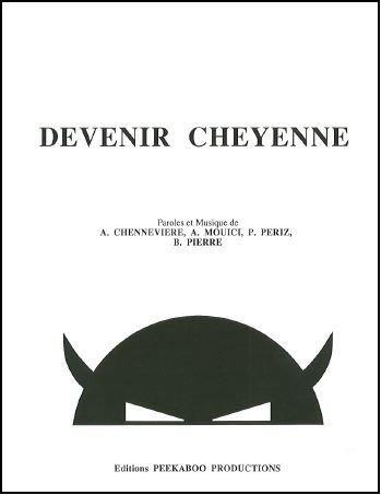 DEVENIR CHEYENNE