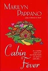 Cabin Fever (Book Club Edition) [Gebundene Ausgabe] by Marilyn Pappano
